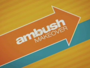 Ambush Makeover